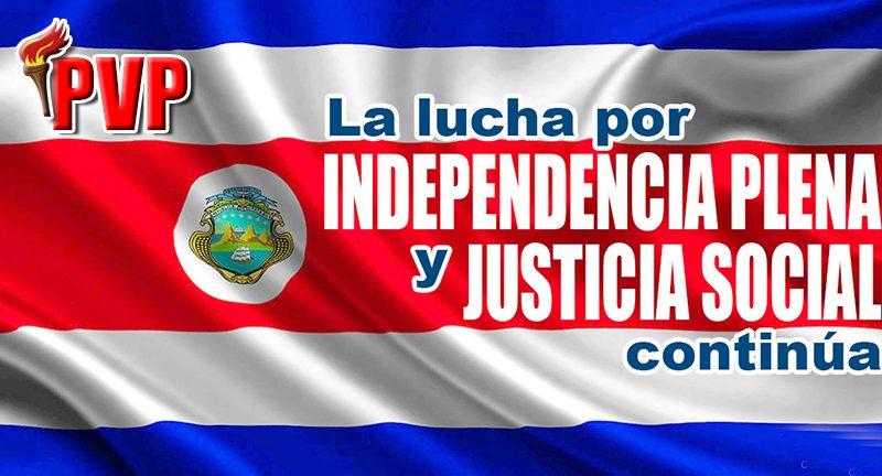 El 15 de setiembre es una fecha gloriosa, no marcó el final del camino, la lucha por la independencia plena y por la justicia social continúa