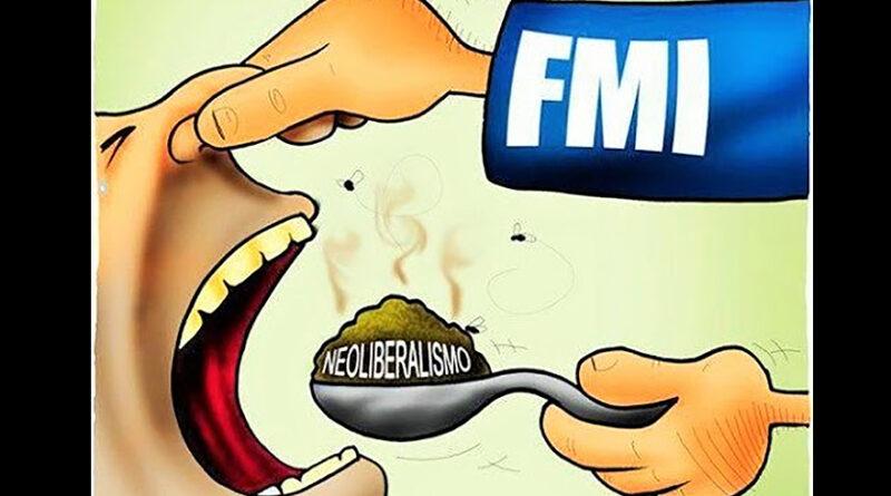 El Fondo Monetario Internacional es  enemigo de nuestra libertad y de nuestra soberanía