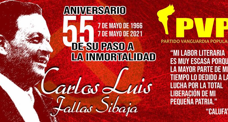 55 Aniversario del paso a la inmortalidad de Carlos Luis Fallas